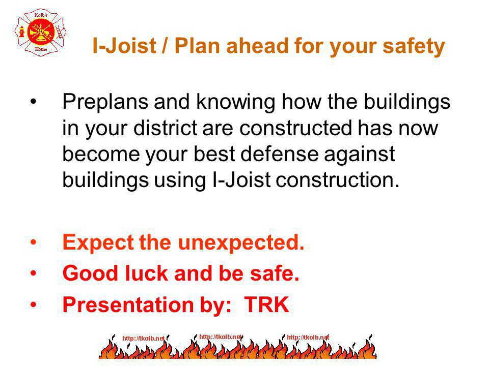 I-Joist / Plan ahead for your safety