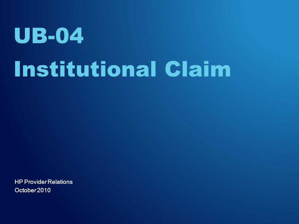 UB-04 Institutional Claim