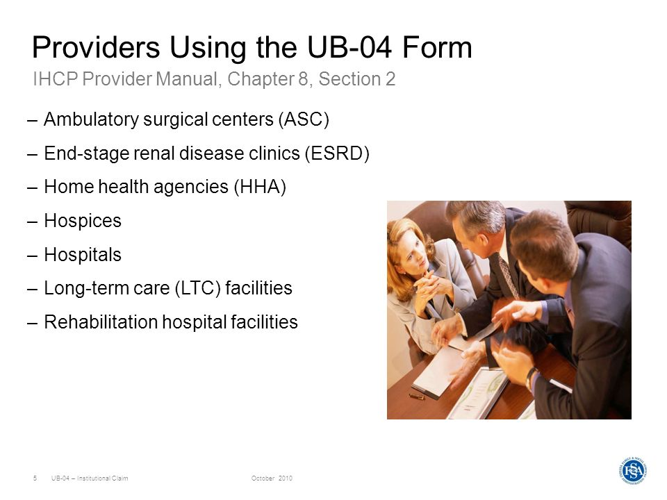 Providers Using the UB-04 Form
