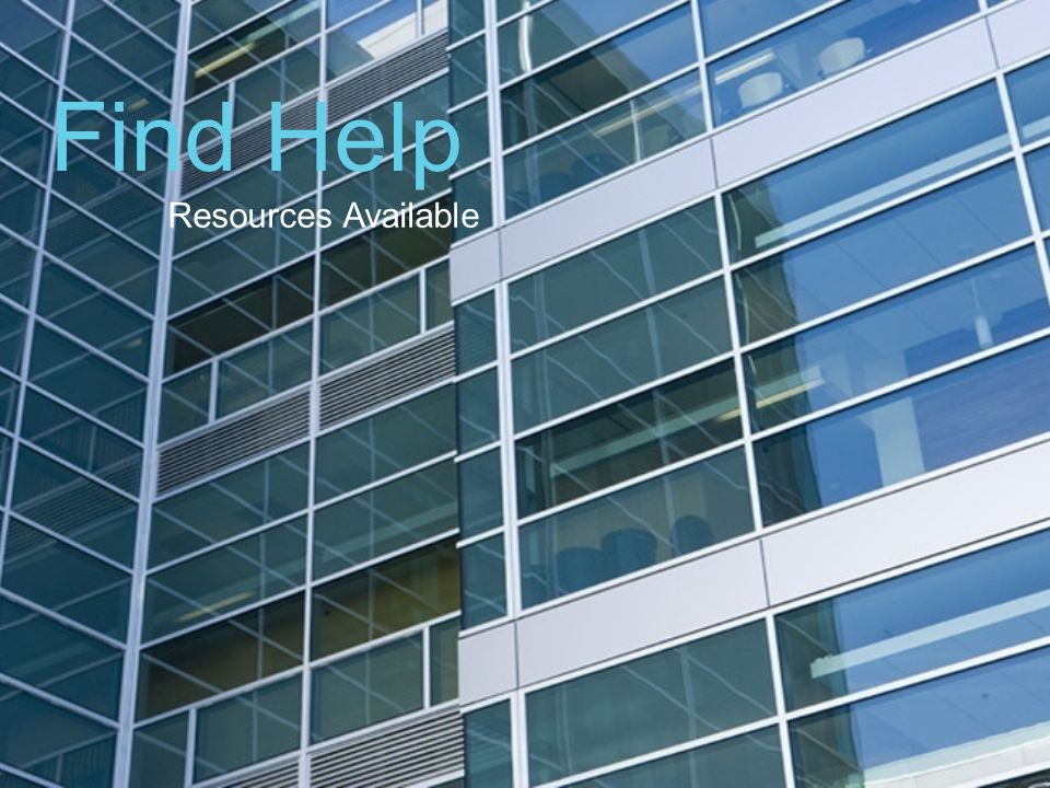 Find Help Resources Available