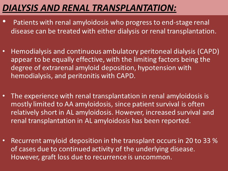 DIALYSIS AND RENAL TRANSPLANTATION: