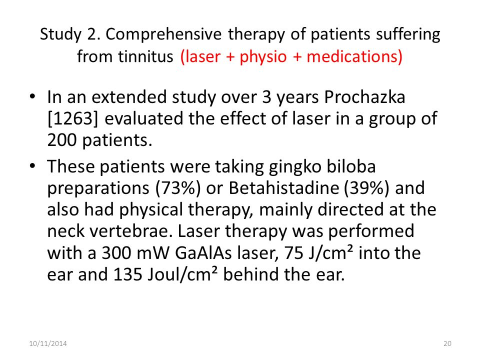 Study 2. Comprehensive therapy of patients suffering from tinnitus (laser + physio + medications)