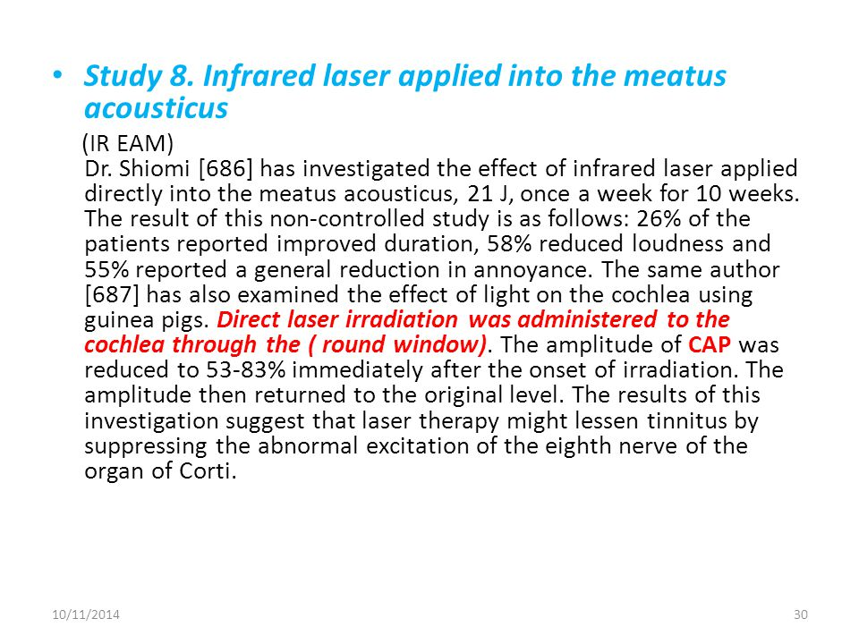 Study 8. Infrared laser applied into the meatus acousticus