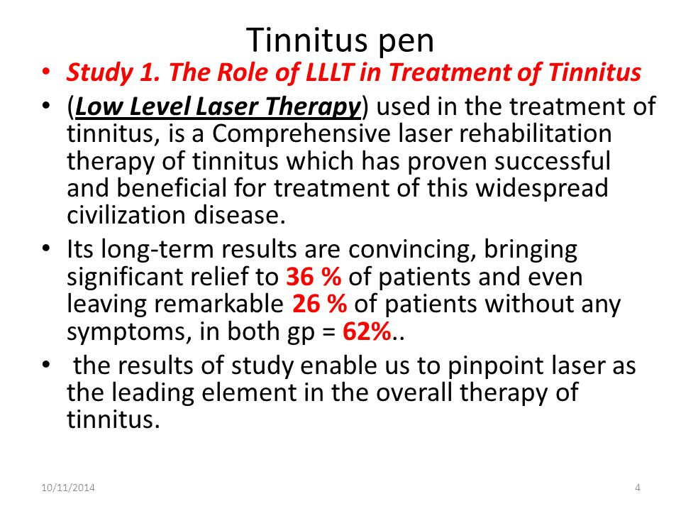 Tinnitus pen Study 1. The Role of LLLT in Treatment of Tinnitus