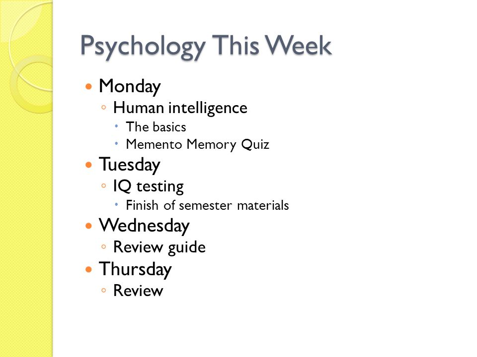 Psychology This Week Monday Tuesday Wednesday Thursday