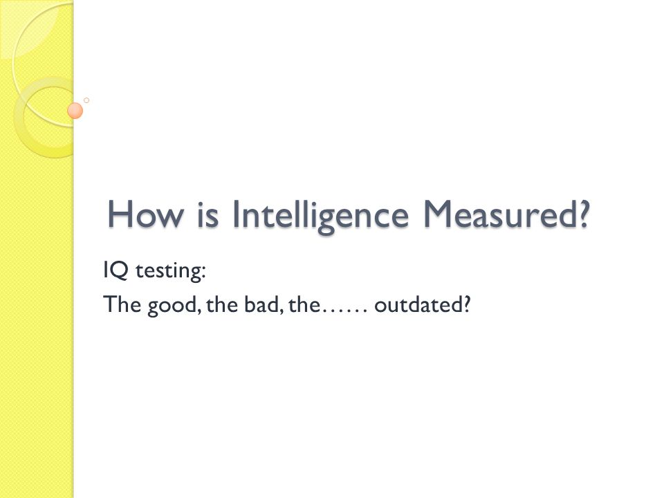 How is Intelligence Measured