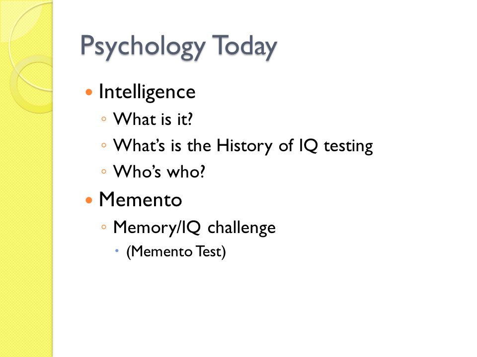 Psychology Today Intelligence Memento What is it