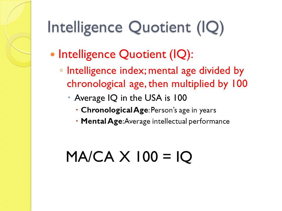 Intelligence Quotient (IQ)