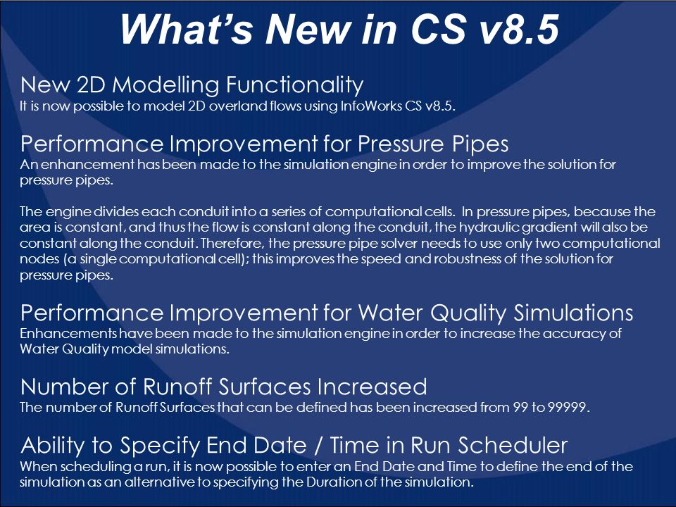 What's New in CS v8.5 New 2D Modelling Functionality
