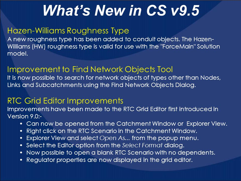 What's New in CS v9.5 Hazen-Williams Roughness Type