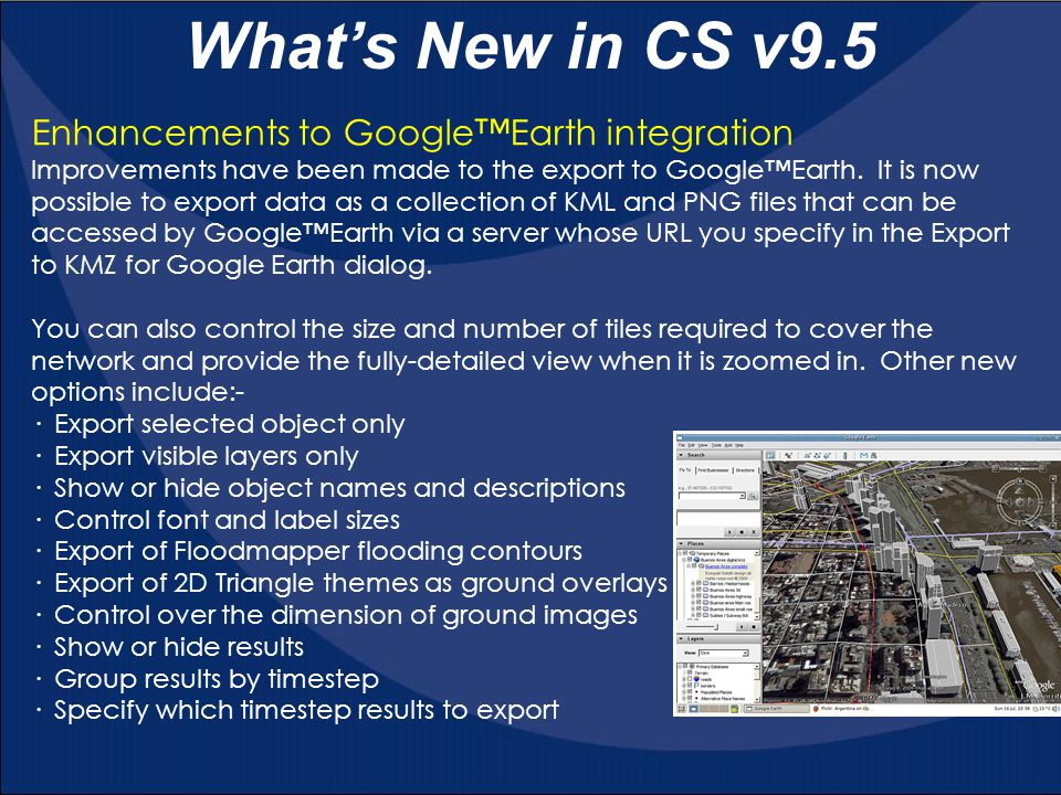 What's New in CS v9.5 Enhancements to Google™Earth integration