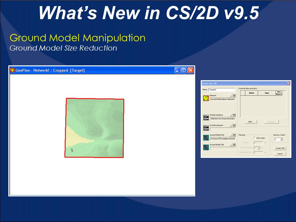 What's New in CS/2D v9.5 Ground Model Manipulation