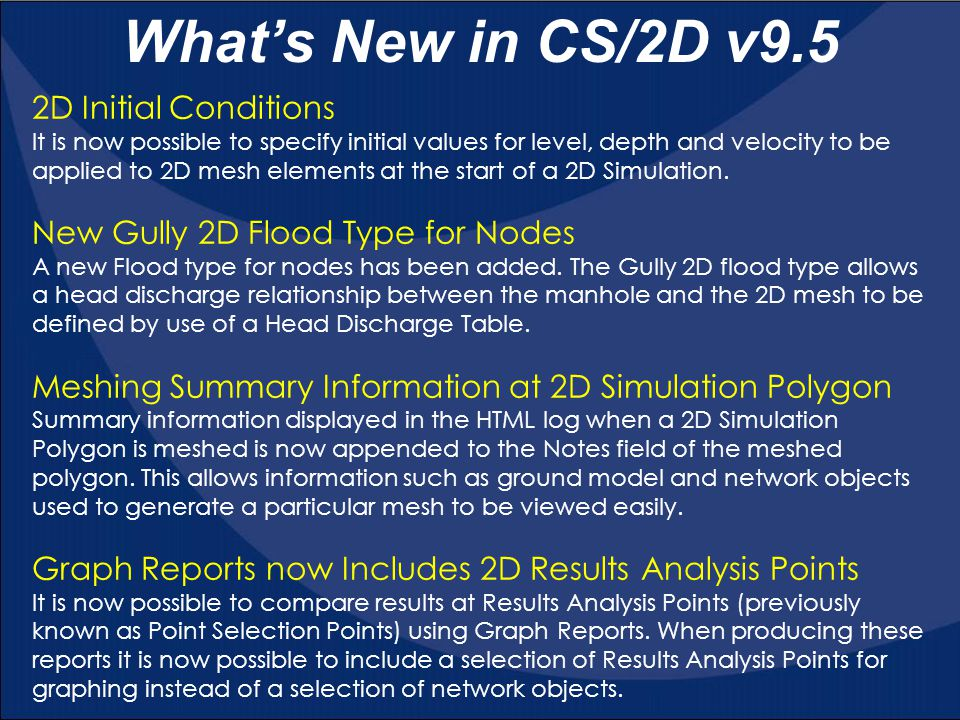 What's New in CS/2D v9.5 2D Initial Conditions