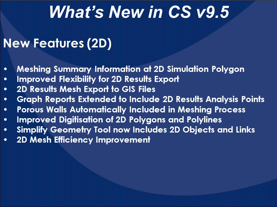 What's New in CS v9.5 New Features (2D)