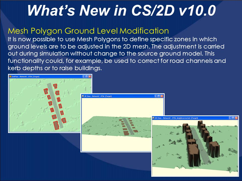 What's New in CS/2D v10.0 Mesh Polygon Ground Level Modification