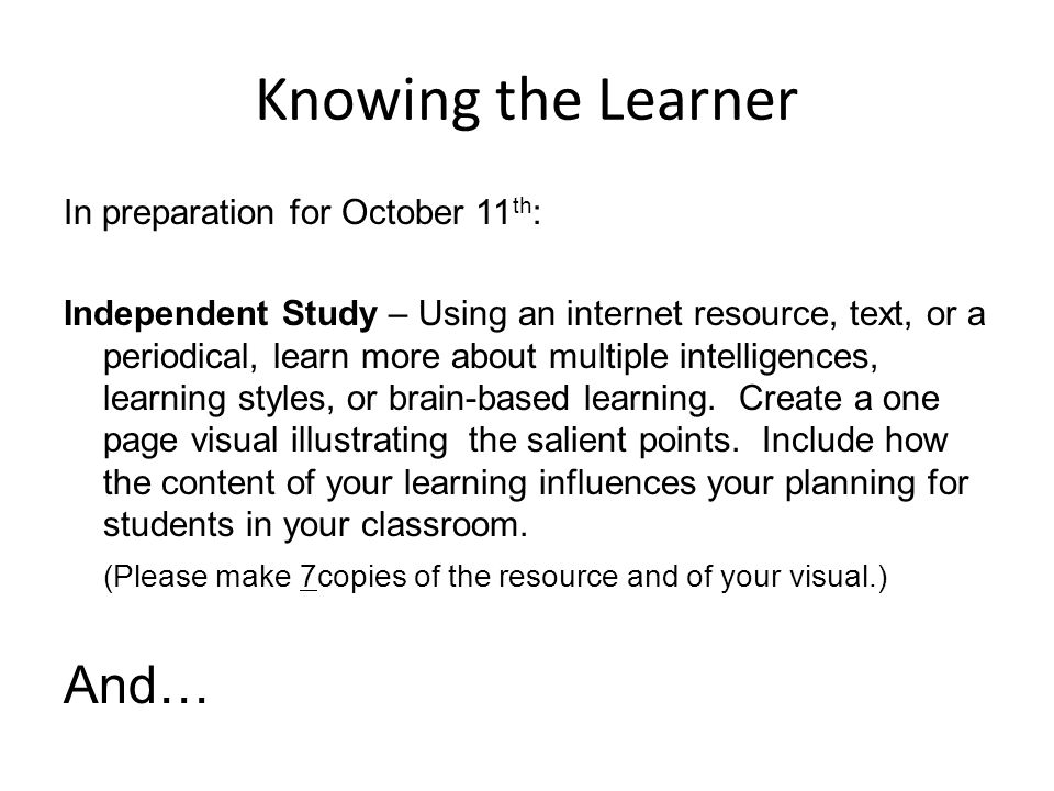 Knowing the Learner And… In preparation for October 11th: