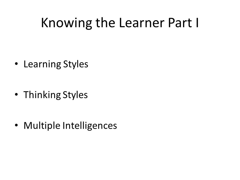 Knowing the Learner Part I