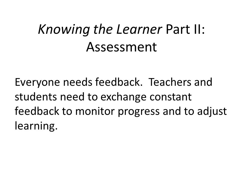Knowing the Learner Part II: Assessment