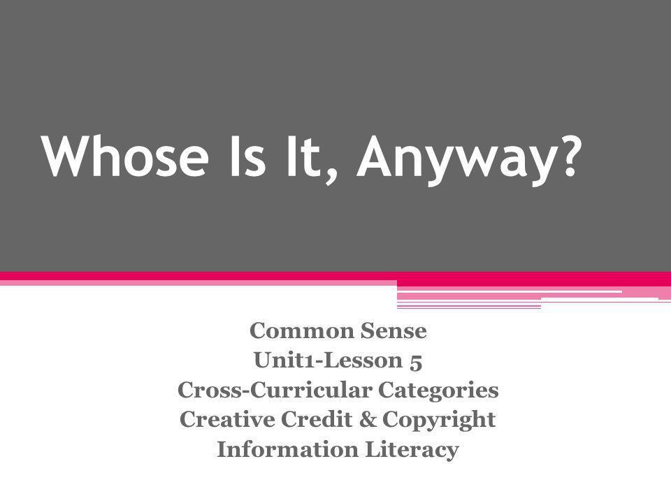 Cross-Curricular Categories Creative Credit & Copyright