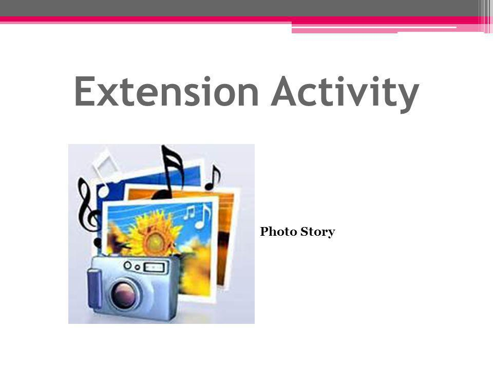 Extension Activity Photo Story