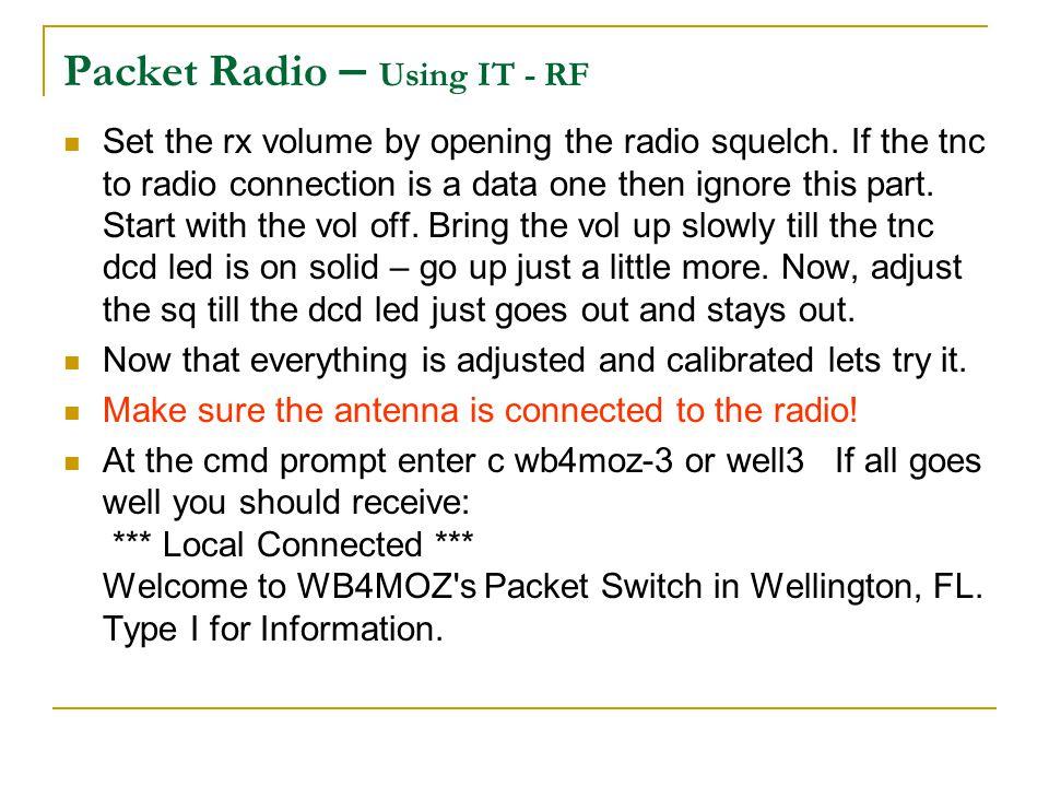 Packet Radio – Using IT - RF