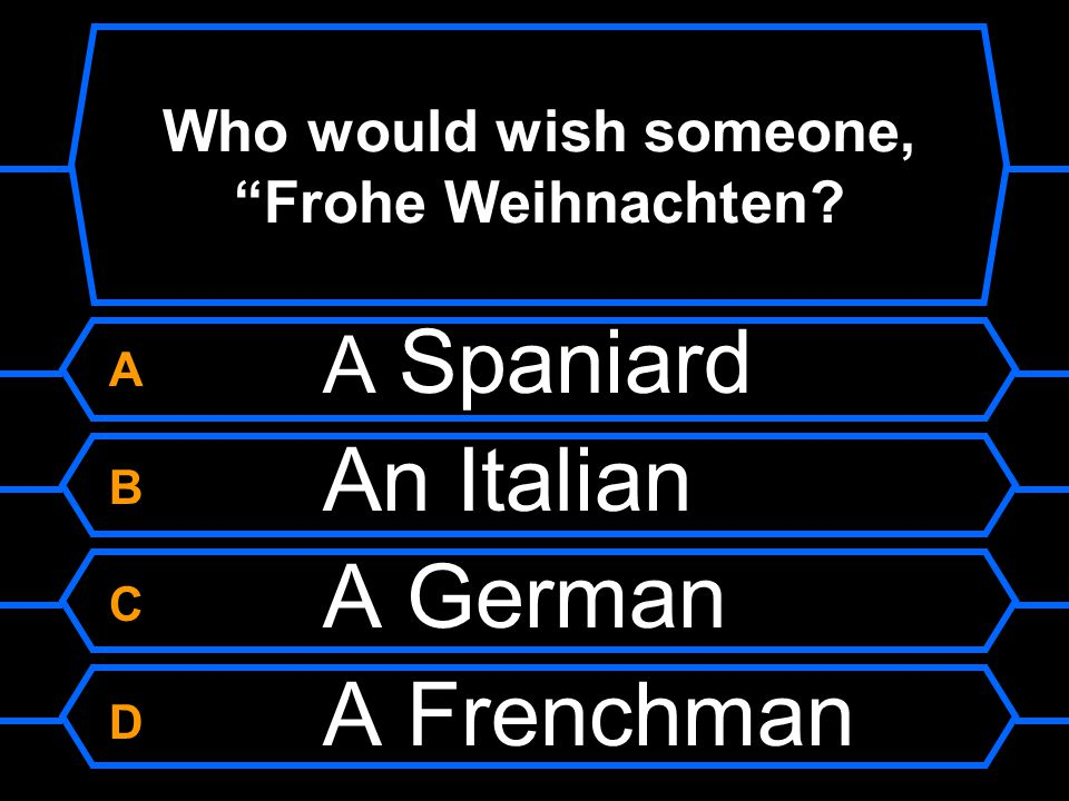 Who would wish someone, Frohe Weihnachten