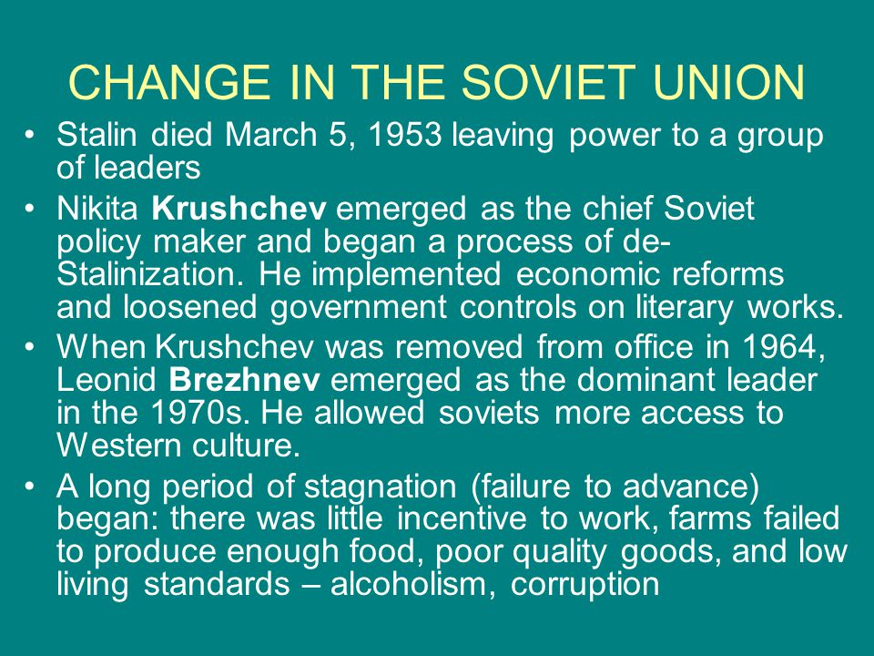 CHANGE IN THE SOVIET UNION
