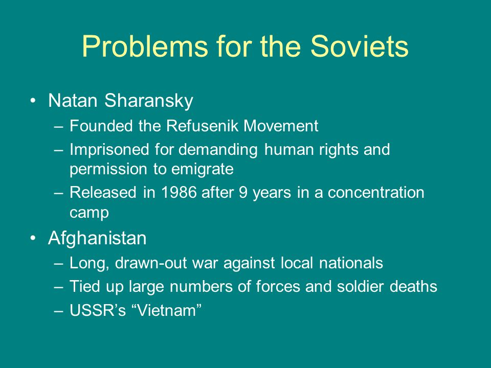 Problems for the Soviets