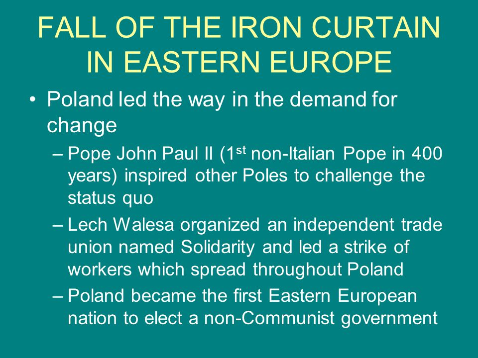 FALL OF THE IRON CURTAIN IN EASTERN EUROPE