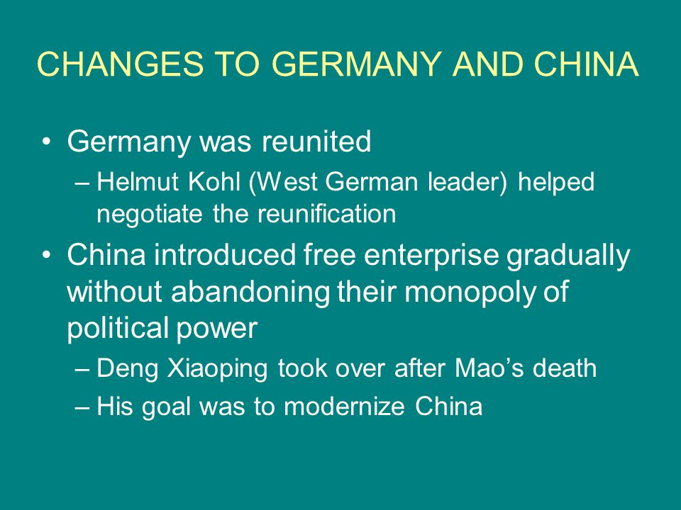 CHANGES TO GERMANY AND CHINA