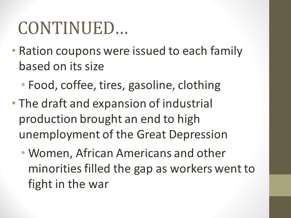 CONTINUED… Ration coupons were issued to each family based on its size