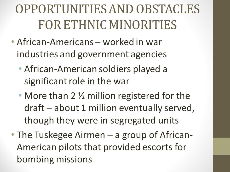 OPPORTUNITIES AND OBSTACLES FOR ETHNIC MINORITIES