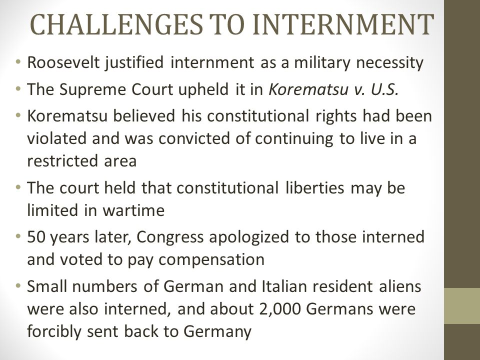 CHALLENGES TO INTERNMENT