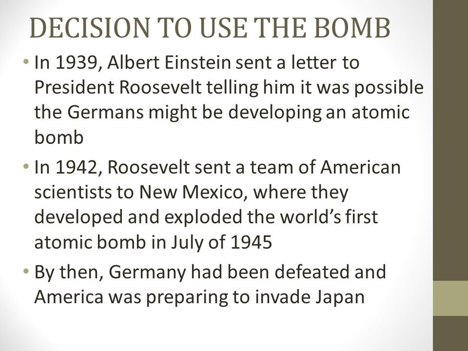 DECISION TO USE THE BOMB