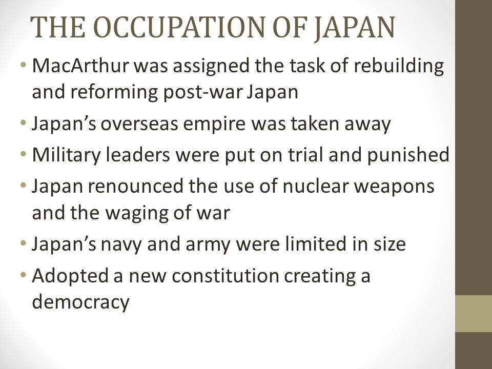 THE OCCUPATION OF JAPAN