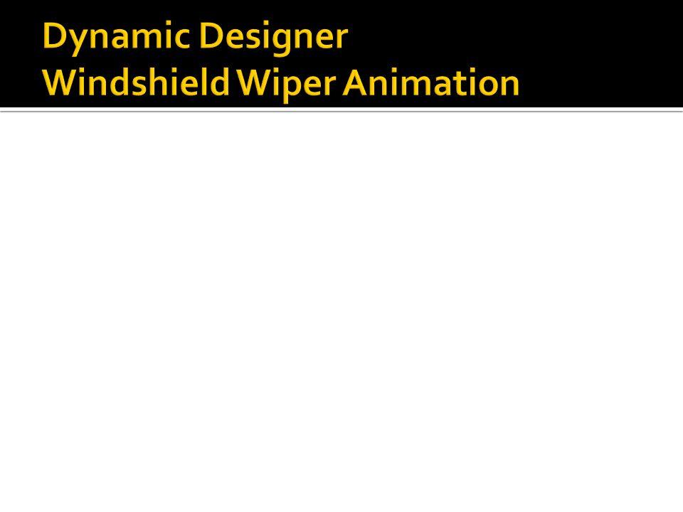 Dynamic Designer Windshield Wiper Animation