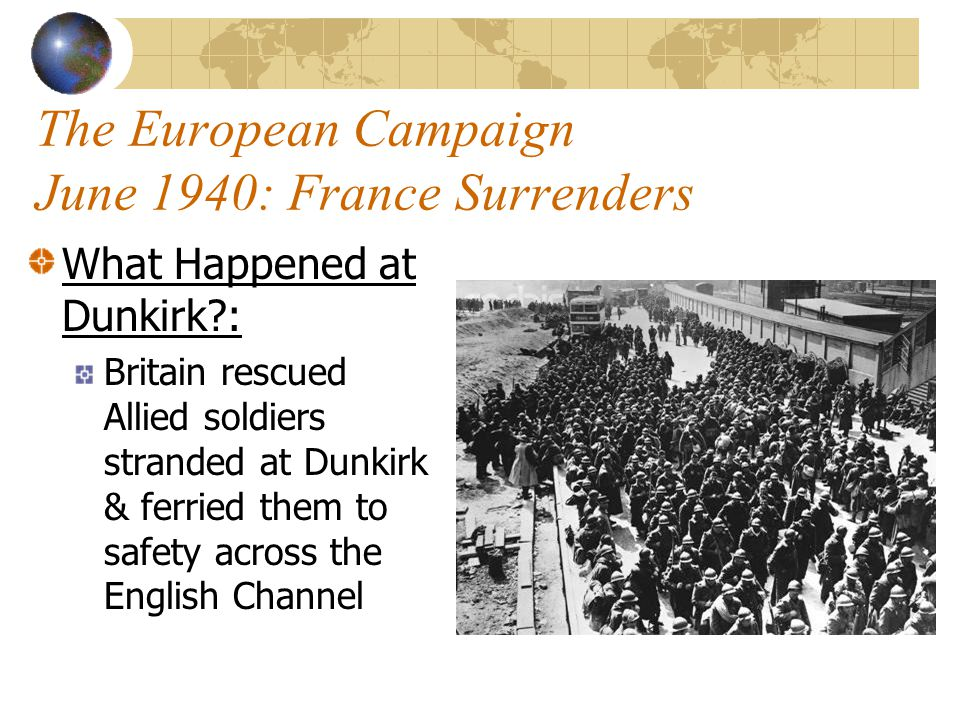 The European Campaign June 1940: France Surrenders