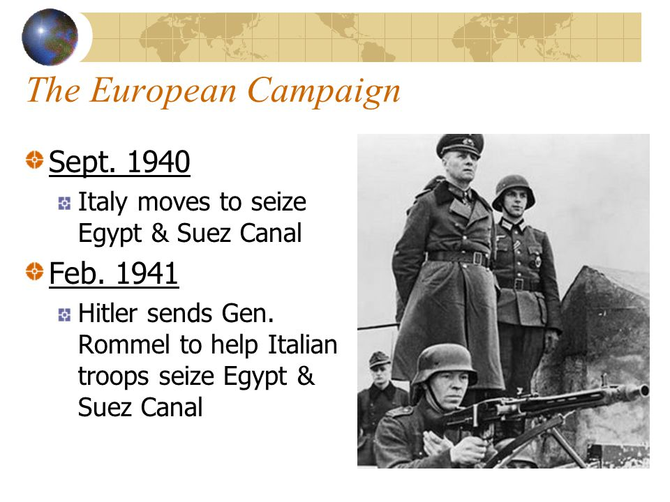 The European Campaign Sept. 1940 Feb. 1941