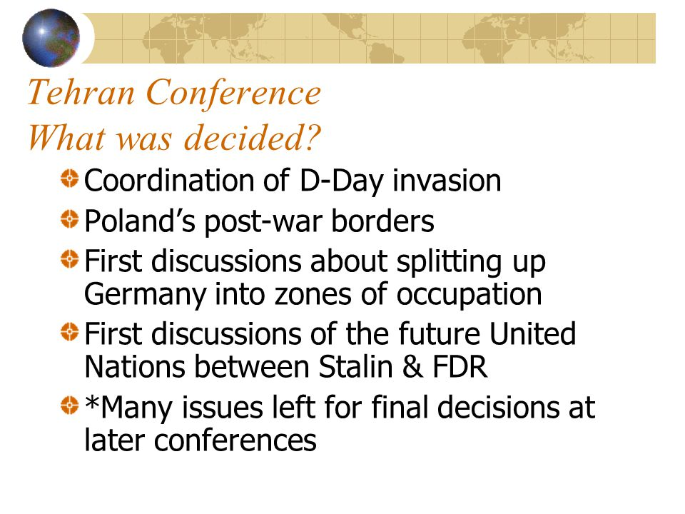 Tehran Conference What was decided