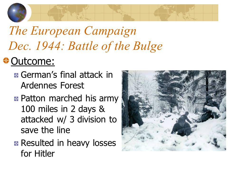 The European Campaign Dec. 1944: Battle of the Bulge