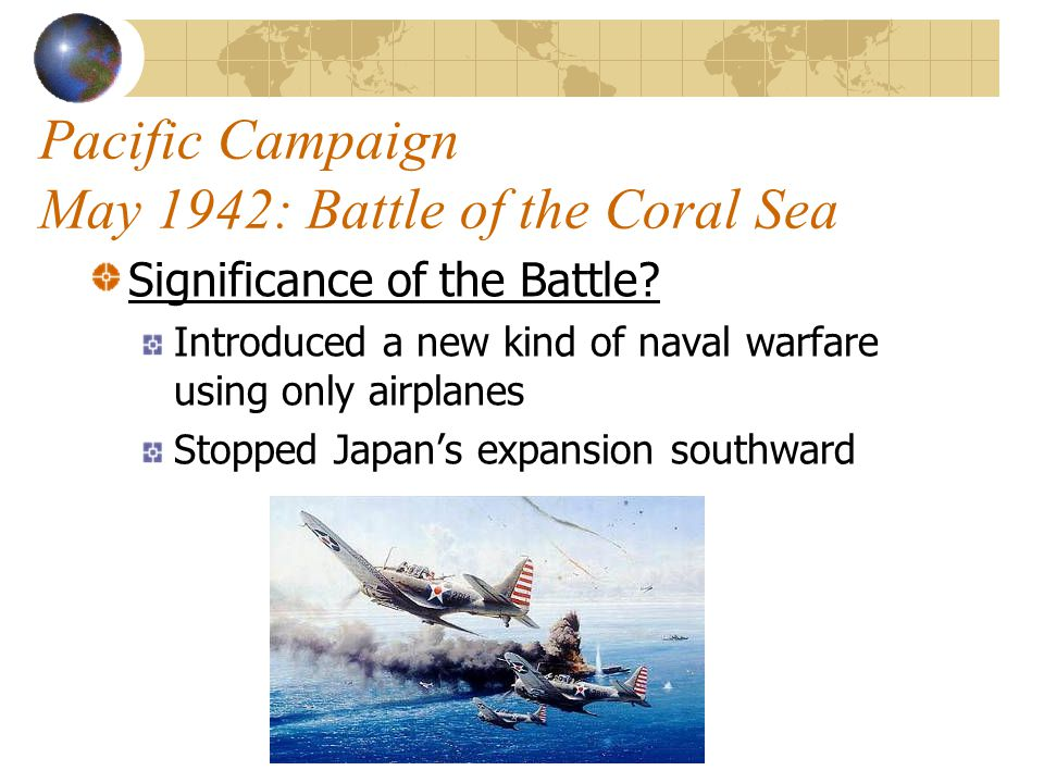 Pacific Campaign May 1942: Battle of the Coral Sea