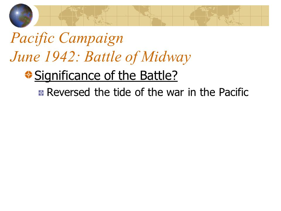 Pacific Campaign June 1942: Battle of Midway