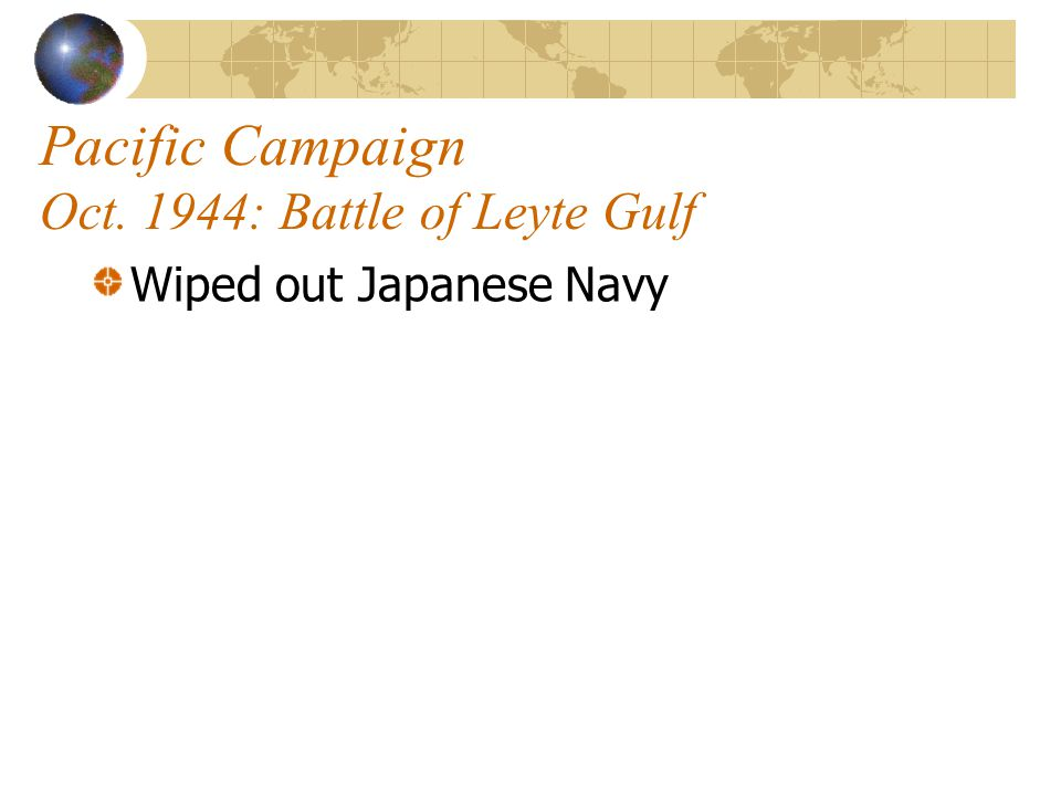Pacific Campaign Oct. 1944: Battle of Leyte Gulf