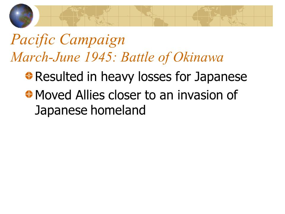 Pacific Campaign March-June 1945: Battle of Okinawa