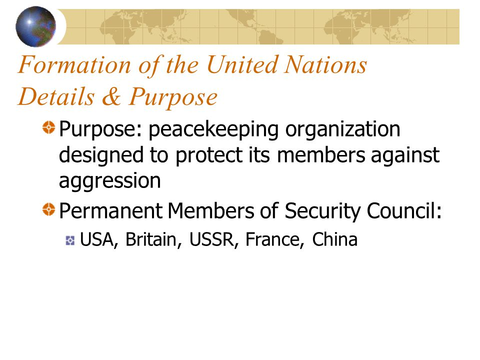 Formation of the United Nations Details & Purpose