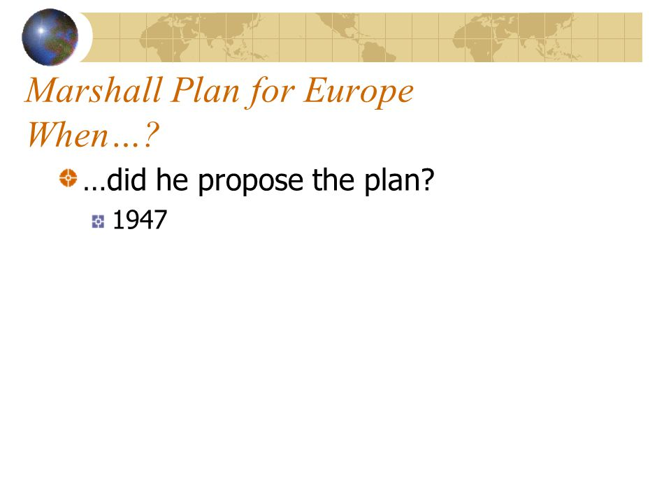Marshall Plan for Europe When…