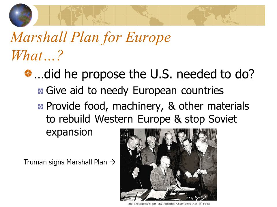Marshall Plan for Europe What…