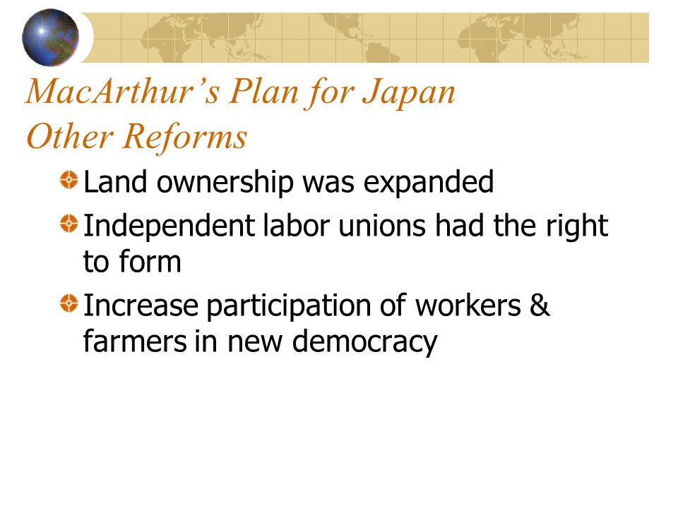 MacArthur's Plan for Japan Other Reforms