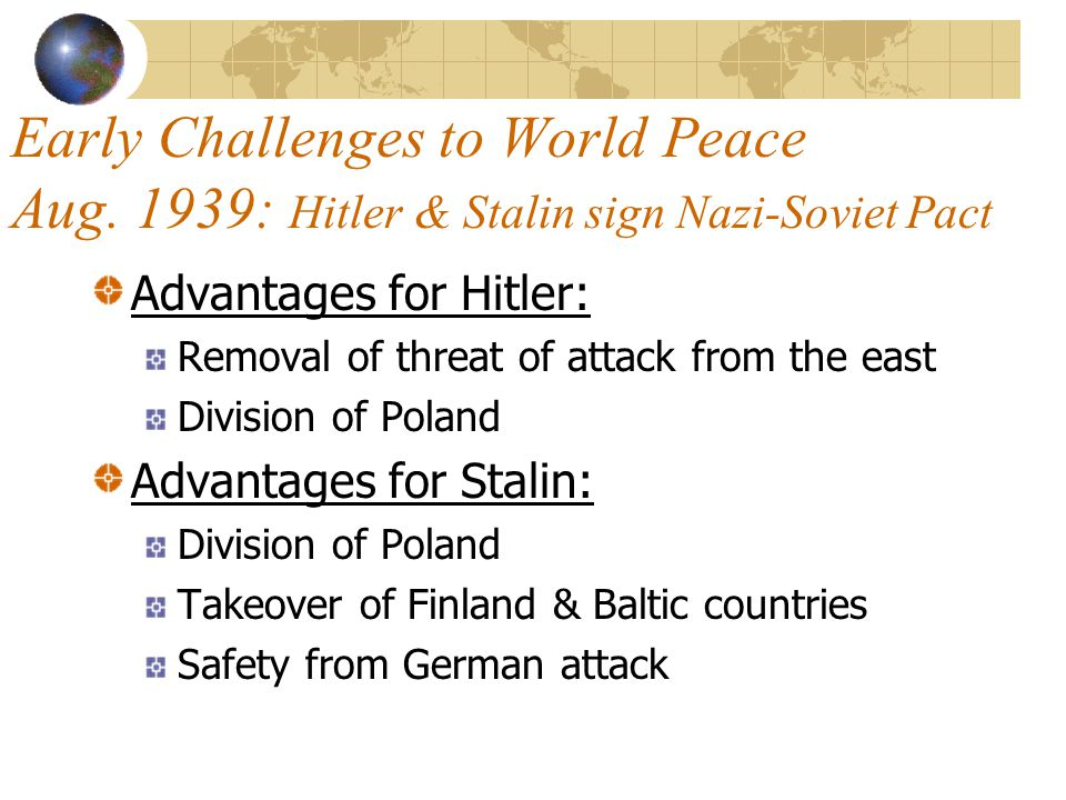Early Challenges to World Peace Aug