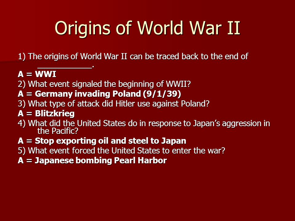 Origins of World War II 1) The origins of World War II can be traced back to the end of ____________.